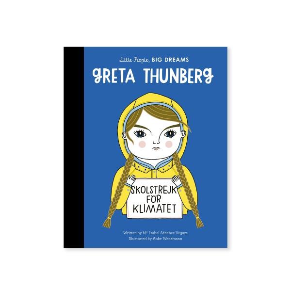 Little People, BIG DREAMS - Greta Thunberg (by Maria Isabel Sanchez Vegara)