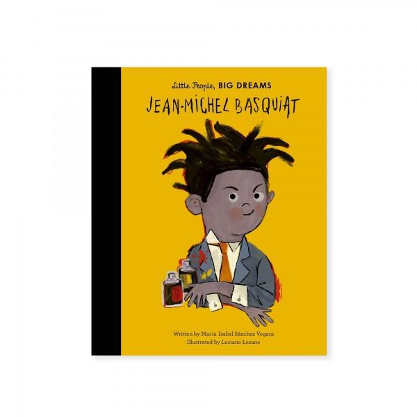 Little People, BIG DREAMS - Jean Michel Basquiat (by Maria Isabel Sanchez Vegara)
