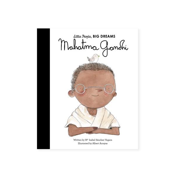 Little People, BIG DREAMS - Mahatma Gandhi (by Maria Isabel Sanchez Vegara)