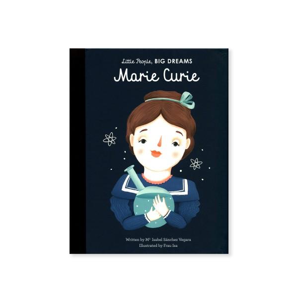 Little People, BIG DREAMS - Marie Curie (by Maria Isabel Sanchez Vegara)