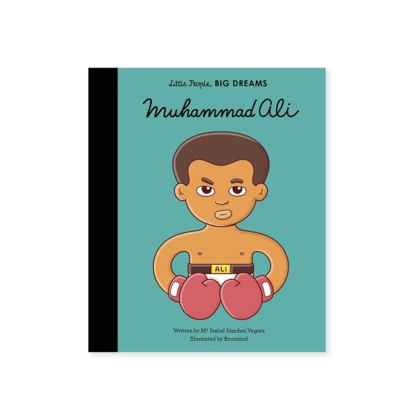 Little People, BIG DREAMS - Muhammad Ali (by Maria Isabel Sanchez Vegara)