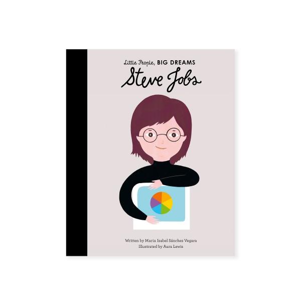 Little People, BIG DREAMS - Steve Jobs (by Maria Isabel Sanchez Vegara)