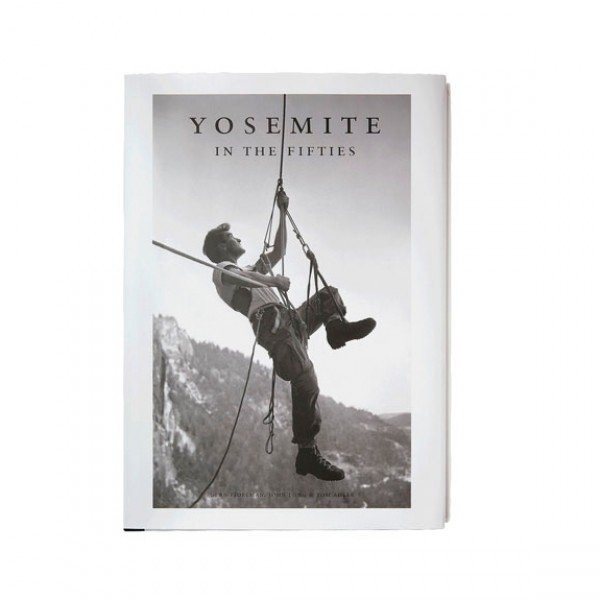 Patagonia Yosemite In the Fifties: The Iron Age (By Dean Fidelman and John Long)